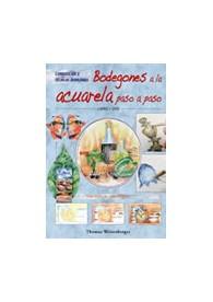 Bodegones a la acuarela paso a paso (LIBRO Y DVD)