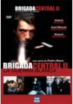 Brigada Central: 2ª Temporada