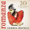 Romanza (20th Anniversary Edition): Andrea Bocelli CD