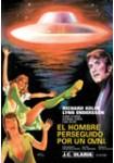 El Hombre Perseguido por Un O.V.N.I.: Edición Limitada