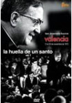 La Huella de un Santo Vol. 1: San Jose María Escrivá Valencia 13 al 20 de Noviembre de 1972