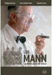 Los Mann. La Novela de un Siglo: Serie Completa
