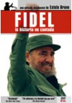Fidel, La Historia Contada