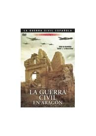 La Guerra Civil en Aragón