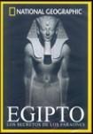 NATIONAL GEOGRAPHIC: Egipto - Los Secretos de los Faraones