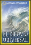 El Diluvio Universal (National Geographic)