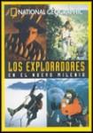 Los Exploradores en el Nuevo Milenio (National Geographic)
