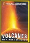 Volcanes - Montañas de Fuego (National Geographic)