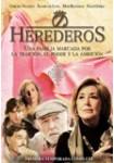 Herederos - Primera Temporada Completa