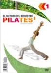PILATES 1 - El Método del Bienestar - Guia para principiantes