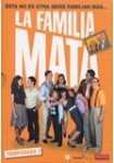 La Familia Mata: 1ª Temporada