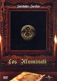 Sociedades Secretas - La Oscura Trama del Poder: Los Illuminati de Baviera