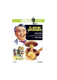 El Alegre Divorciado (Paco Martínez Soria)