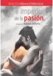 El Imperio de la Pasión: Edición Remasterizada