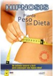 Hipnosis: Pierde Peso Sin Dieta