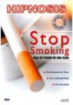 Hipnosis: Stop Smoking (Deja de Fumar en Una Hora)