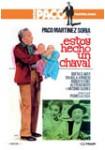 Estoy hecho un Chaval (Paco Martínez Soria)