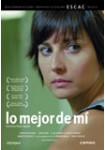 Lo Mejor de Mí (2007)