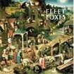 Fleet Foxes : Fleet Foxes CD(1)