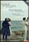 El Final de una Eternidad + El Programa (V.O.S)