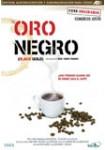 Oro Negro (Black Gold)