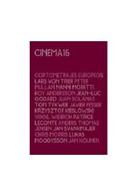 Cinema 16 – Cortometrajes Europeros