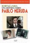 De Neftalí a Pablo, Una Historia sobre Pablo Neruda