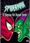 Spider-Man: El Regreso del Duende Verde
