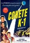 Cohete K-1 (Rocketship X M): Edición Limitada (VERSIÓN ORIGINAL)