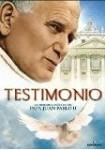 Testimonio : La Historia Inédita del Papa Juan Pablo II