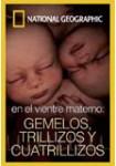 National Geographic: En el Vientre Materno: Gemelos