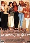 Magnolias de Acero: Edición del Coleccionista