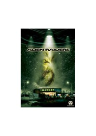 Alien Raiders (Raw Feed Series)