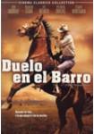 Duelo en el Barro: Cinema Classics Collection