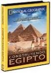 National Geographic : Construyendo Egipto - Pirámides y Templos