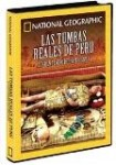 National Geographic : Las Tumbas Reales de Perú - El Gran Tesoro del Sr. de Sipán