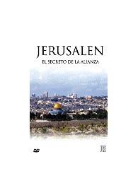 Jerusalen: El secreto de la alianza