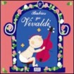 Babies go Vivaldi: Julio Kladniew CD(1)