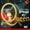 Babies Go Queen: Mariano Yanani CD(1)