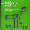 Ruidos y Ruiditos Vol 2 CD(1)