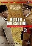 Hitler y Mussolini : Una Amistad Destructiva