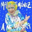 La Vida A Mi Manera (María Jiménez) CD(1)