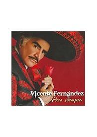 Para siempre: Fernández, Vicente CD (1)