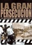 La Gran Persecución : Las Mejores Escenas del Cine Mudo