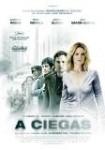 A Ciegas (2008)