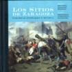 Los Sitios de Zaragoza:  Banda Sinfónica de la Guardia Real CD+Libro(2)