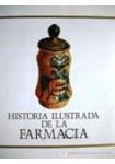 HISTORIA ILUSTRADA DE LA FARMACIA (LIBRO)