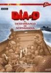 Día D. El Desembarco de Normandía