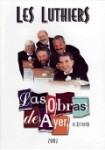 Les Luthiers : Vol. 11 - Las Obras de Ayer, el Refrito - 2002