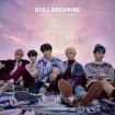 STILL DREAMING (Tomorrow X Together) CD